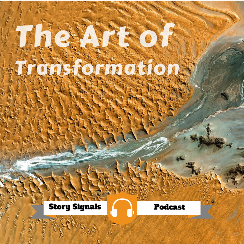 [Podcast ]The Art & Practice of Transformation
